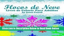 Read Flocos de Neve Livro de Colorir Para Adultos (O alívio de tensões Adulto Desenhos para