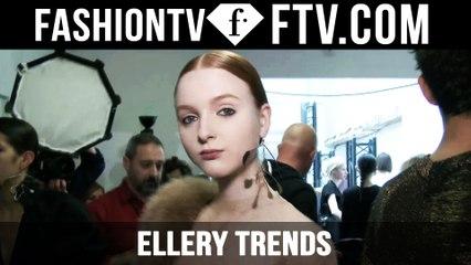 Paris Fashion Week F/W 16-17 - Ellery Trends   FTV.com