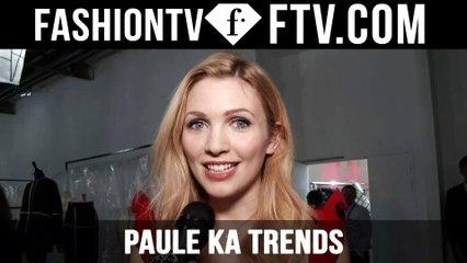 Paris Fashion Week F/W 16-17 - Paule Ka Trends   FTV.com