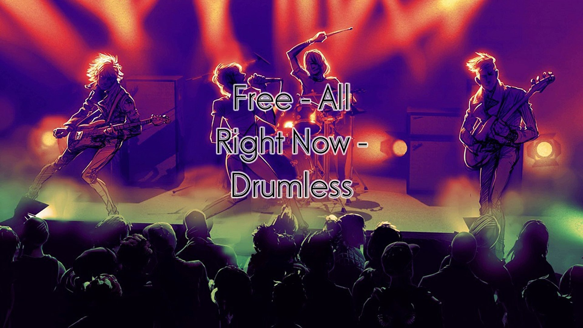 Free - All Right Now - Drumless Track