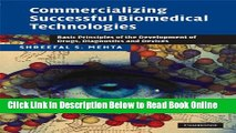 Read Commercializing Successful Biomedical Technologies: Basic Principles for the Development of