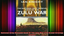 READ FREE FULL EBOOK DOWNLOAD  National Army Museum Book Of The Zulu War Pan Grand Strategy Series Full EBook