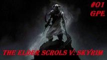 The Elder Scrolls V : Skyrim   Türkçe Tam Çözüm Part 1    By GPE [PC]