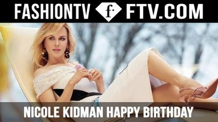 Nicole Kidman Happy Birthday   FTV.com