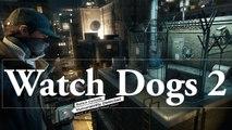 E3 2016 : MCE a testé Watch Dogs 2