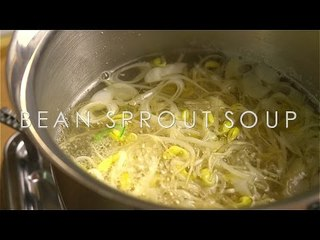 [Flour Wars] Bean Sprout Soup - Korean Soup and Stew Series
