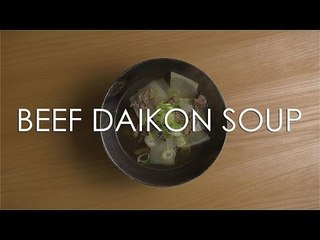 [Flour Wars] Beef Daikon Soup - Korean Soup and Stew Series