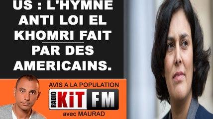 L'HYMNE ANTI LOI EL KHOMRI QUI ENERVE HOLLANDE