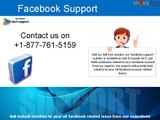 For facebook support dial 1-877-761-5159 toll-free