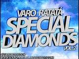 "15.Varo Ratatá Presents ""Special Diamond vol.2"""