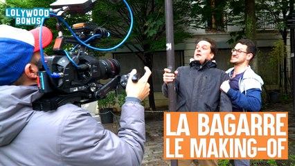 LOLYWOOD - La bagarre (Le making-of)