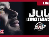 "Jul ""Emotions"" en Live #PlanèteRap"