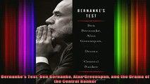 READ book  Bernankes Test Ben Bernanke Alan Greenspan and the Drama of the Central Banker Full Free