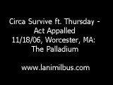 Circa Survive feat. Thursday - Act Appalled (live) 11/19/06