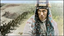 Apocalypse: World War 1 (2014) - T. E. Lawrence aka ''Lawrence of Arabia'' (14/15) HD