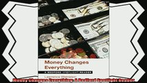 complete  Money Changes Everything A Bedford Spotlight Reader