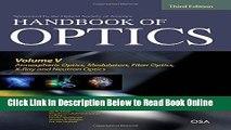 Read Handbook of Optics, Third Edition Volume V: Atmospheric Optics, Modulators, Fiber Optics,
