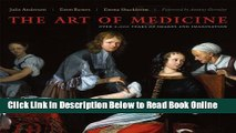 Read The Art of Medicine: Over 2,000 Years of Images and Imagination  Ebook Free