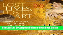 Download Lost Lives, Lost Art: Jewish Collectors, Nazi Art Theft, and the Quest for Justice  PDF
