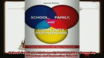 different   School Family and Community Partnerships Preparing Educators and Improving Schools