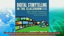 behold  Digital Storytelling in the Classroom New Media Pathways to Literacy Learning and