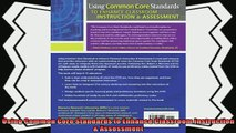 there is  Using Common Core Standards to Enhance Classroom Instruction  Assessment