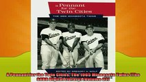 FREE DOWNLOAD  A Pennant for the Twin Cities The 1965 Minnesota Twins The SABR Digital Library Volume  FREE BOOOK ONLINE