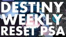 Destiny Weekly Reset PSA, 2016 june 14