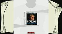 behold  Soros The Life Ideas and Impact of the Worlds Most Influential Investor
