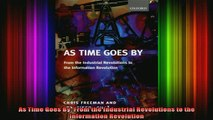 READ book  As Time Goes By From the Industrial Revolutions to the Information Revolution Full EBook