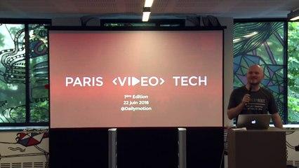 Paris Video Tech #1: First edition