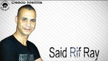 Said Rif Ray - Safi Safi - Official Video