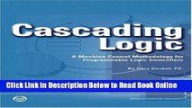 Download Cascading Logic: A Machine Control Methodology for Programmable Logic Controllers  Ebook