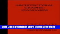 Read Architectural Graphic Standards for Architects, Engineers, Decorators, Builders and