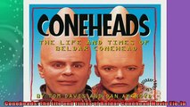 FREE PDF  Coneheads The Life and Times of Beldar Conehead Movie TieIn  BOOK ONLINE