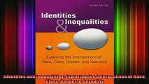 READ book  Identities and Inequalities Exploring the Intersections of Race Class Gender  Sexuality Full EBook