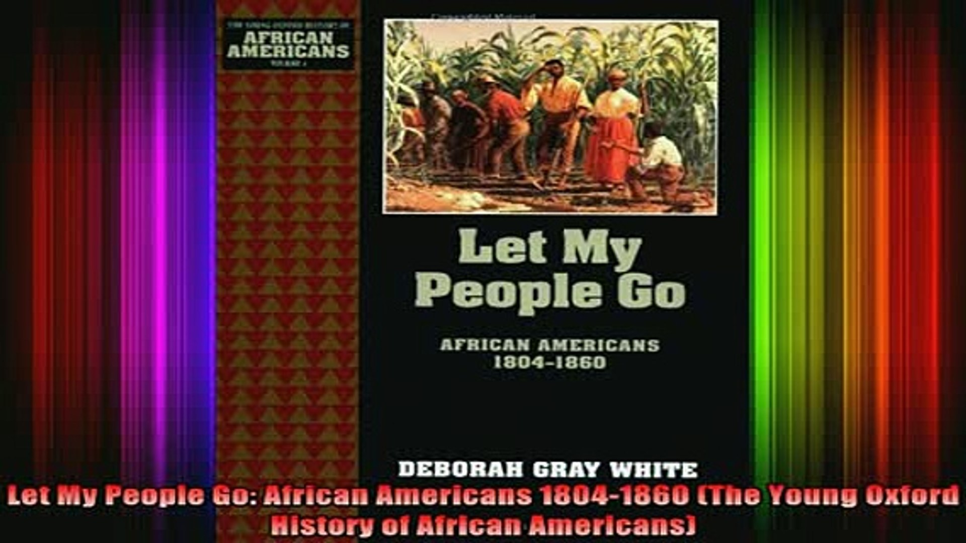 READ book  Let My People Go African Americans 18041860 The Young Oxford History of African Full Free