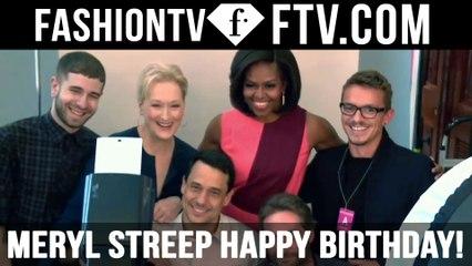 Meryl Streep Happy Birthday!   FTV.com