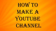 How to make or create or form or produce: a Youtube Channel for earning money from home without any job and investments