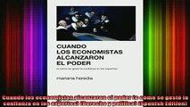 READ book  Cuando los economistas alcanzaron el poder o cómo se gestó la confianza en los expertos Full Free