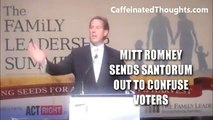 Mitt Romney Sends Rick Santorum Out To Confuse Voters! WOOC ADVERT#15