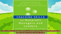 there is  Coaching Skills for Nonprofit Managers and Leaders Developing People to Achieve Your