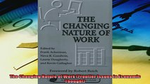 For you  The Changing Nature of Work Frontier Issues in Economic Thought