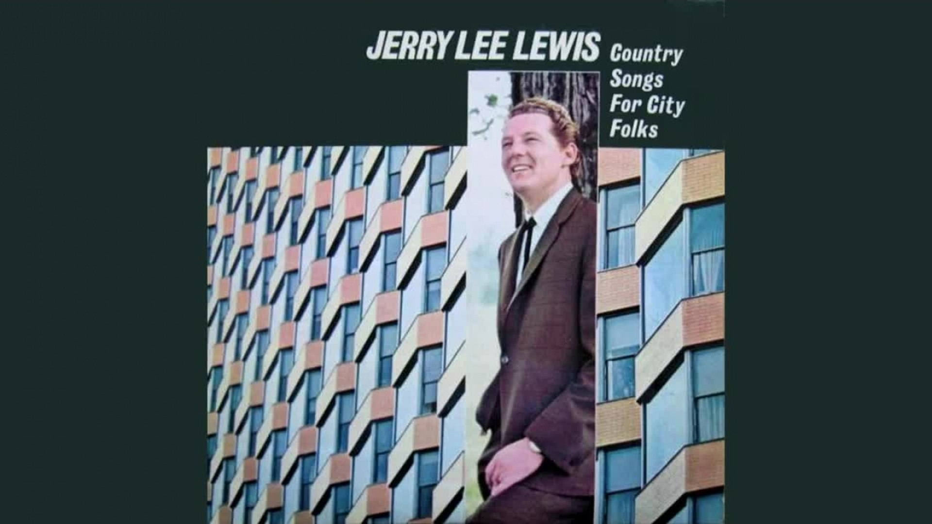 Jerry Lee Lewis - Country Songs For City Folks - Full Album