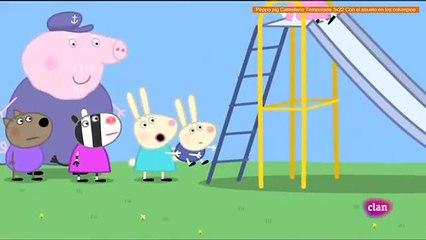 Peppa pig Castellano Temporada 3x22 Con el abuelo en los columpios