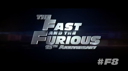 """Fast & Furious 8 - """"Fast & Furious 15th Anniversary"""" Featurette"""