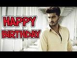 Arjun Kapoor's 30th Birthday   HAPPY BIRTHDAY