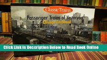 Read Passenger Trains of Yesteryear : Chicago Westbound : Classic Trains  PDF Free