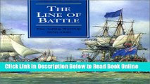 Download The Line of Battle: The Sailing Warship 1650-1840 (Conway s History of the Ship)  PDF