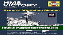 Read HMS Victory Manual 1765-1812: An Insight into Owning, Operating and Maintaining the Royal